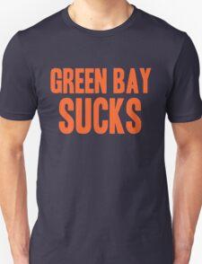 Chicago Bears - Green Bay sucks Unisex T-Shirt