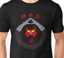 M.A.D. U Unisex T-Shirt