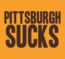 Cleveland Browns - Pittsburgh sucks - brown by MOHAWK99