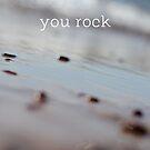 you rock by Elizabeth Halt