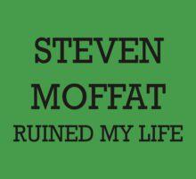STEVEN MOFFAT Ruined My Life T-Shirt