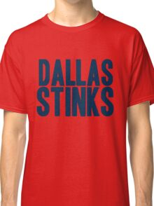 New York Giants - Dallas stinks - blue Classic T-Shirt