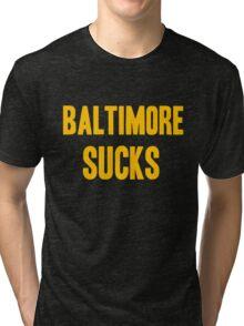 Pittsburgh Steelers - Baltimore Sucks Tri-blend T-Shirt
