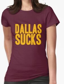 Washington Redskins - Dallas sucks - gold Womens Fitted T-Shirt