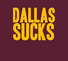 Washington Redskins - Dallas sucks - gold Unisex T-Shirt