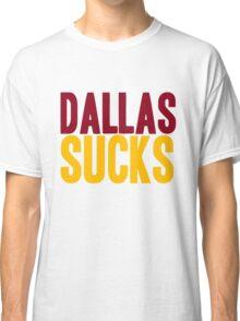 Washington Redskins - Dallas sucks - mix Classic T-Shirt