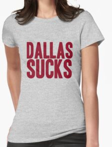 Washington Redskins - Dallas sucks - red Womens Fitted T-Shirt