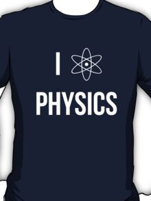 I (heart) physics T-Shirt
