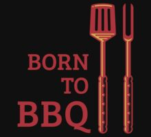 Born To BBQ by MrFaulbaum