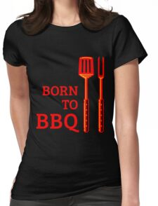 Born To BBQ Womens Fitted T-Shirt