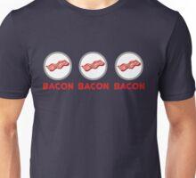 Bacon Bacon Bacon Unisex T-Shirt