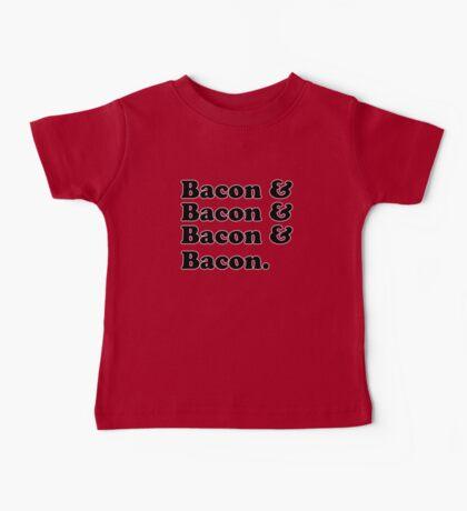 Bacon & Bacon & Bacon & Bacon Baby Tee