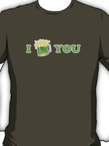 I Beer You St Patricks Day T-Shirt