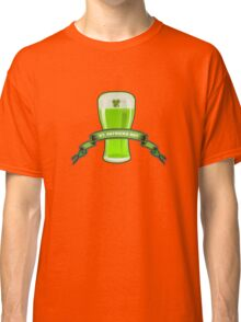 St Patricks Day Beer Glass Classic T-Shirt