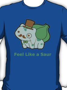 Feel Like a Sir (Bulbasaur Parody) T-Shirt