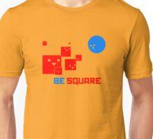 Be Square Unisex T-Shirt