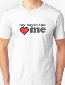 My Boyfriend Loves Me Valentines Day Unisex T-Shirt
