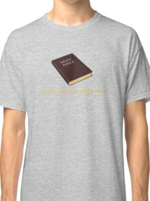 Jesus Dies on Page 681 Classic T-Shirt