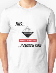 Chemical Burn Unisex T-Shirt