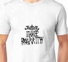Justice Thheeee Paaarrttyyyy  Unisex T-Shirt