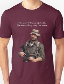 The More Things Change The More They Stay The Same T-Shirt