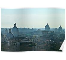 Hazy domes in the roman cityscape Poster