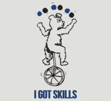 I got Skills by jaelljaell