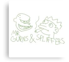 Mr Gurns and Spliffers Canvas Print