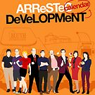 Arrested Development Calendar  by Lynn Lamour