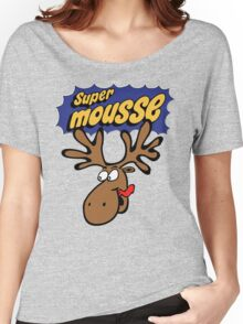 Another Super Mousse t-shirt! Women's Relaxed Fit T-Shirt