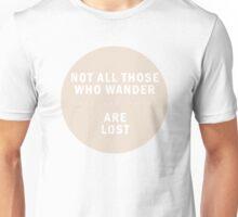 Those Who Wander Unisex T-Shirt