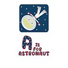 A is for Astronaut by EmilyListon4