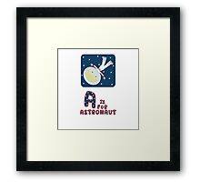 A is for Astronaut Framed Print