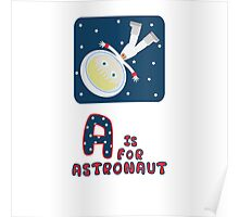 A is for Astronaut Poster