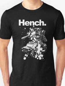 Hench. T-Shirt