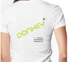 Date T Shirt - Donkey with black definition Womens Fitted T-Shirt