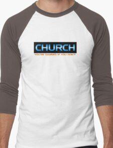 Church You're Damned If You Don't Men's Baseball ¾ T-Shirt