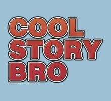 Cool Story Bro Kids Tee