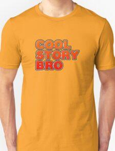 Cool Story Bro T-Shirt