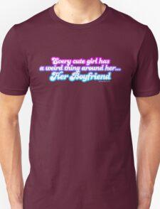 Every Cute Girl Has A Boyfriend T-Shirt