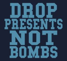Drop Presents Not Bombs Kids Clothes