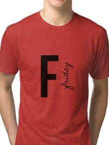 friday Tri-blend T-Shirt