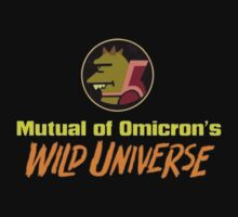 Mutual of Omicron's Wild Universe by clayorrnot