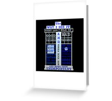 Doctor Who Quote Greeting Card