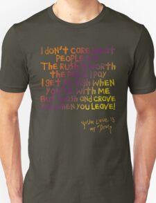 Your love is my high - Kesha Rose Sebert Unisex T-Shirt