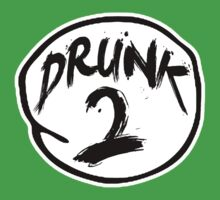 DRUNK 2 by starone