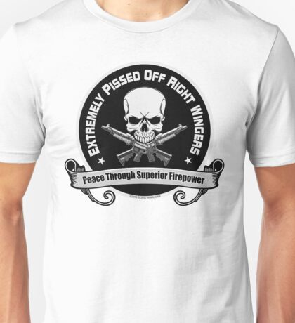 Extremely Pissed Off Right Wingers Unisex T-Shirt