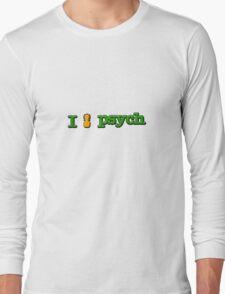 I Love Psych Design Long Sleeve T-Shirt