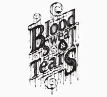 Blood, Sweat, & Tears Kids Clothes