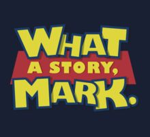 What a story, Mark. One Piece - Short Sleeve